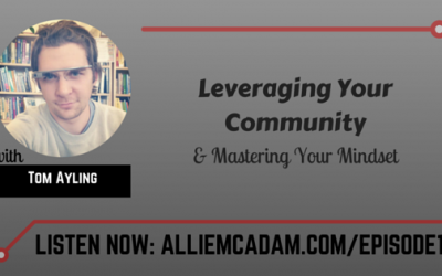 PIB01 – Leveraging Your Community & Mastering Your Mindset with Tom Ayling
