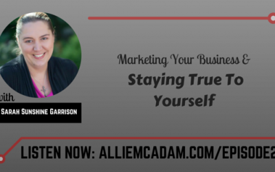 PIB02 – Marketing Your Business & Staying True To Yourself with Sarah Sunshine Garrison