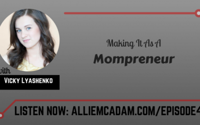PIB04 – Making It As A Mompreneur with Vicky Lyashenko
