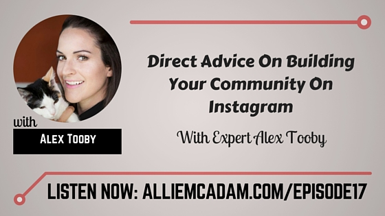 PIB17 – Direct Advice On Building Your Community On Instagram With Expert Alex Tooby
