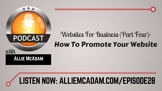 PIB28 – Websites For Business [P4]: How To Promote Your Website