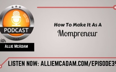 PIB39 – How To Make It As A Mompreneur