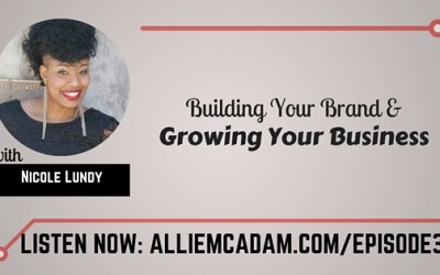 PIB36 – Nicole Lundy | Building Your Brand & Growing Your Business
