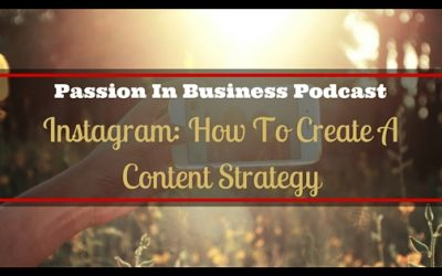 PIB41 – Instagram: How To Create A Content Strategy
