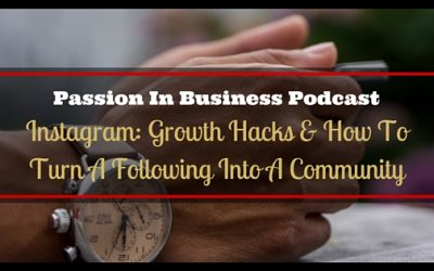 PIB42 – Instagram: Growth Hacks & How To Turn A Following Into A Community